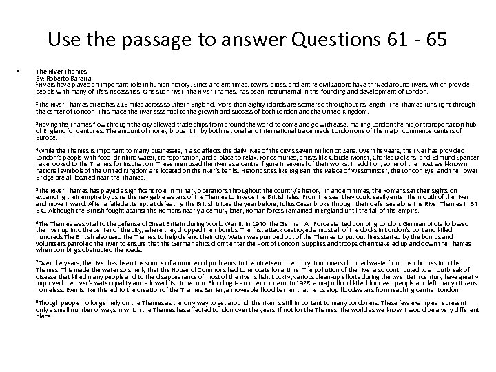 Use the passage to answer Questions 61 - 65 • The River Thames By: