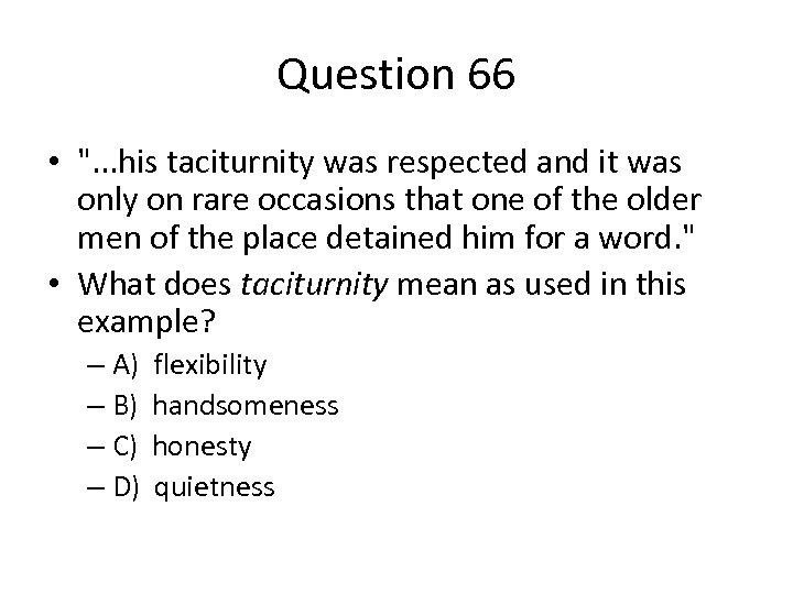 Question 66 •