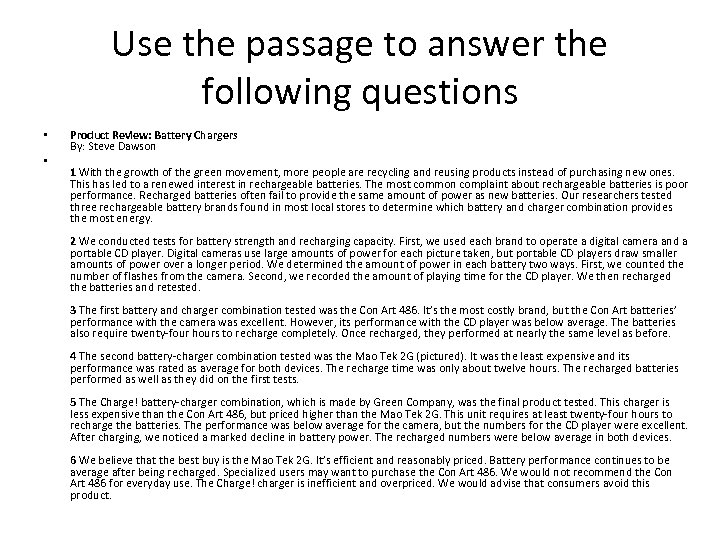 Use the passage to answer the following questions • • Product Review: Battery Chargers