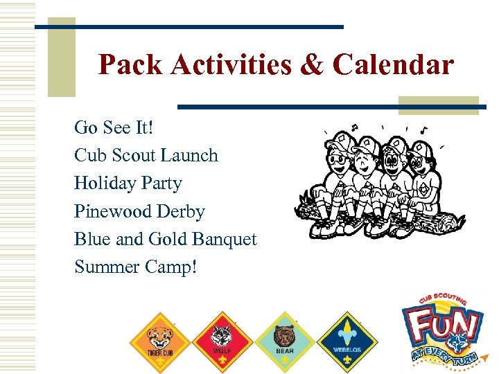 Pack Activities & Calendar Go See It! Cub Scout Launch Holiday Party Pinewood Derby