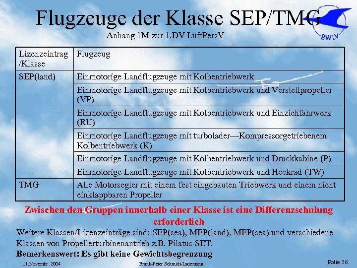 Flugzeuge der Klasse SEP/TMG Anhang 1 M zur 1. DV Luft. Pers. V Lizenzeintrag