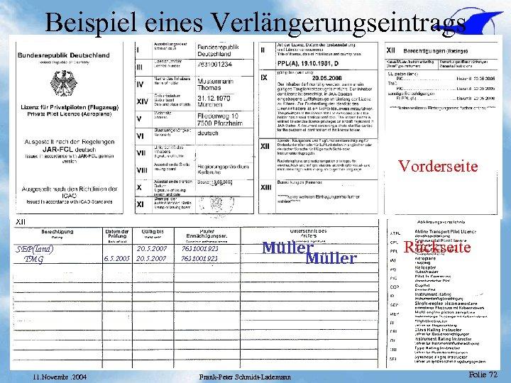 Beispiel eines Verlängerungseintrags Vorderseite SEP(land) TMG 11. Novembr. 2004 20. 5. 2007 6. 5.