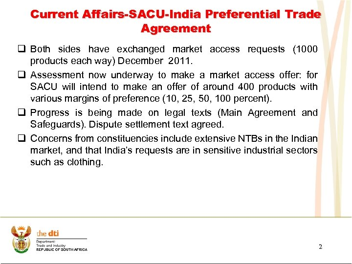 Current Affairs-SACU-India Preferential Trade Agreement q Both sides have exchanged market access requests (1000