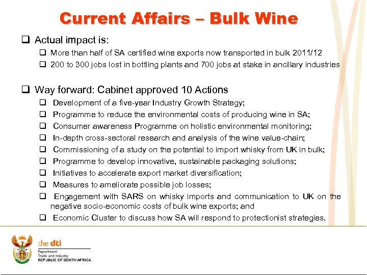 Current Affairs – Bulk Wine q Actual impact is: q More than half of