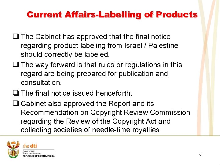 Current Affairs-Labelling of Products q The Cabinet has approved that the final notice regarding
