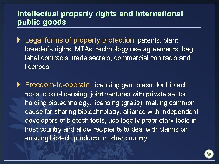 Intellectual property rights and international public goods } Legal forms of property protection: patents,