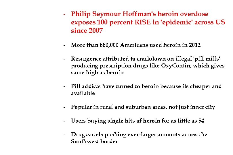 - Philip Seymour Hoffman's heroin overdose exposes 100 percent RISE in 'epidemic' across US