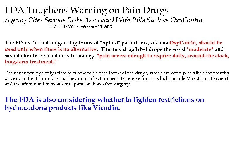 FDA Toughens Warning on Pain Drugs Agency Cites Serious Risks Associated With Pills Such