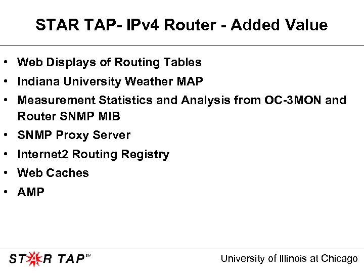STAR TAP- IPv 4 Router - Added Value • Web Displays of Routing Tables