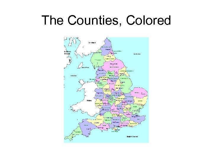 The Counties, Colored