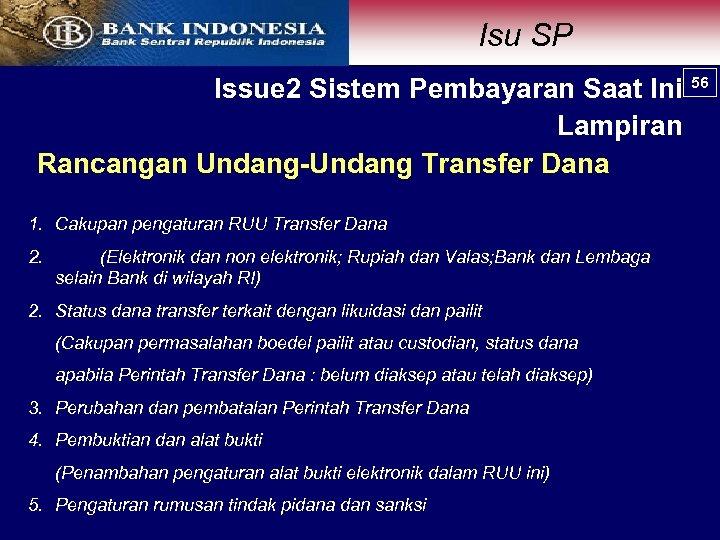 Isu SP 56 Issue 2 Sistem Pembayaran Saat Ini 56 Lampiran Rancangan Undang-Undang Transfer