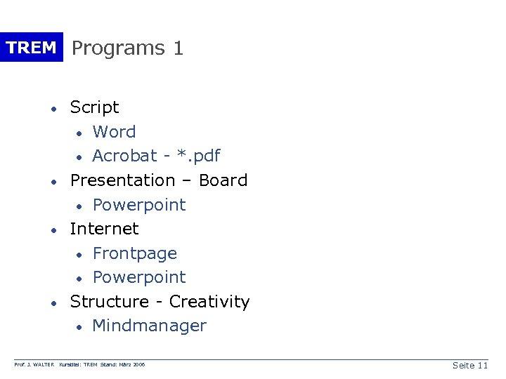 TREM Programs 1 · · Prof. J. WALTER Script · Word · Acrobat -