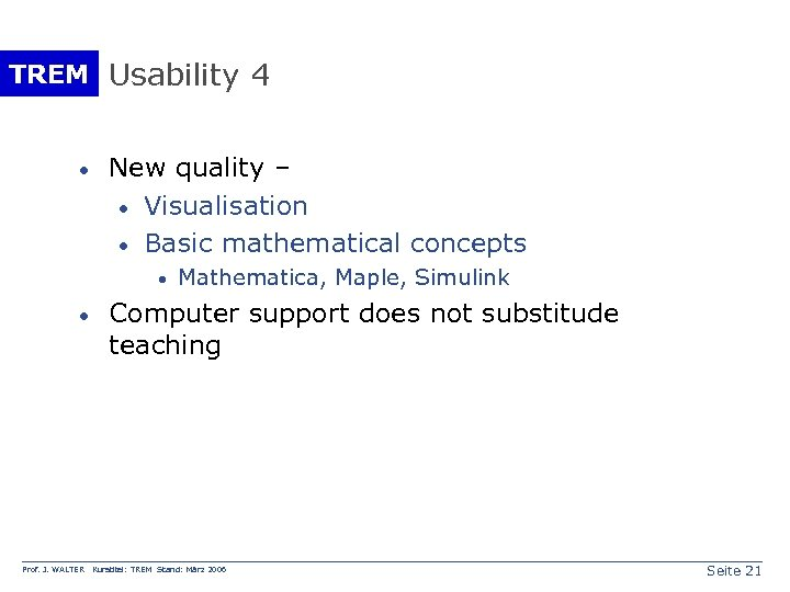 TREM Usability 4 · New quality – · Visualisation · Basic mathematical concepts ·