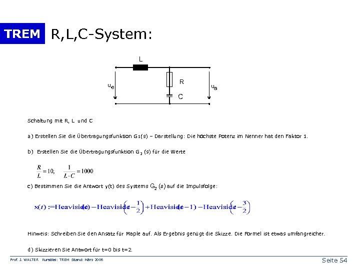 TREM R, L, C-System: L ue R ua C Schaltung mit R, L und