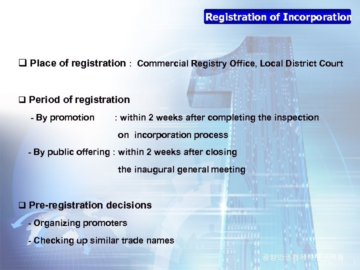 Registration of Incorporation q Place of registration : Commercial Registry Office, Local District Court