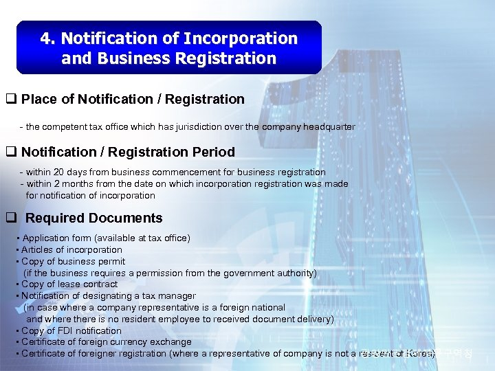 4. Notification of Incorporation and Business Registration q Place of Notification / Registration -