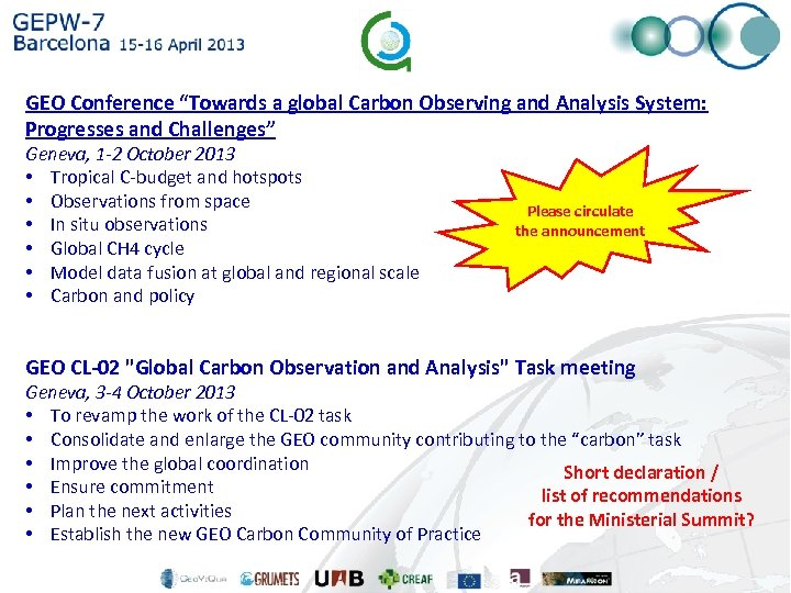"GEO Conference ""Towards a global Carbon Observing and Analysis System: Progresses and Challenges"" Geneva,"