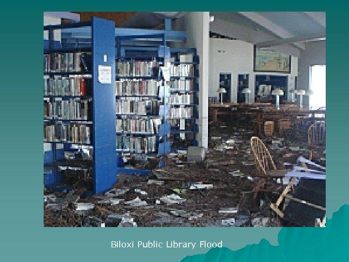 Biloxi Public Library Flood