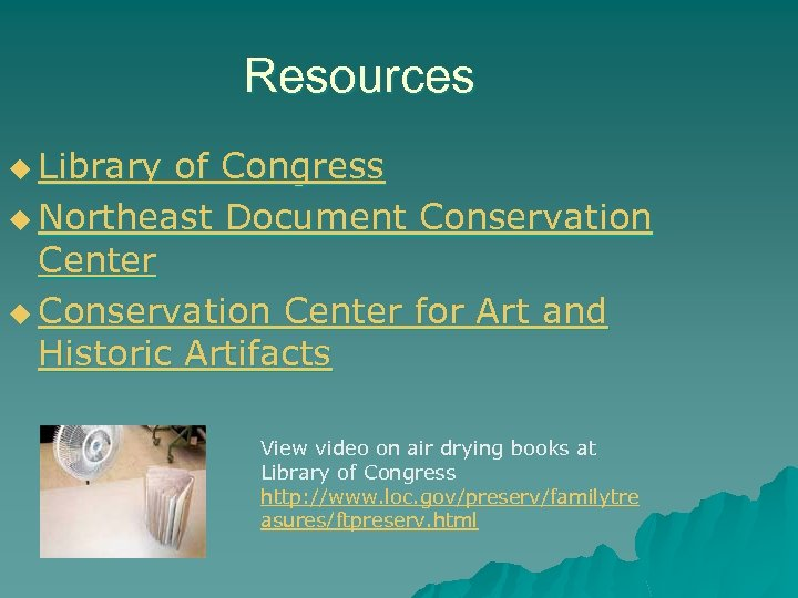 Resources u Library of Congress u Northeast Document Conservation Center u Conservation Center for