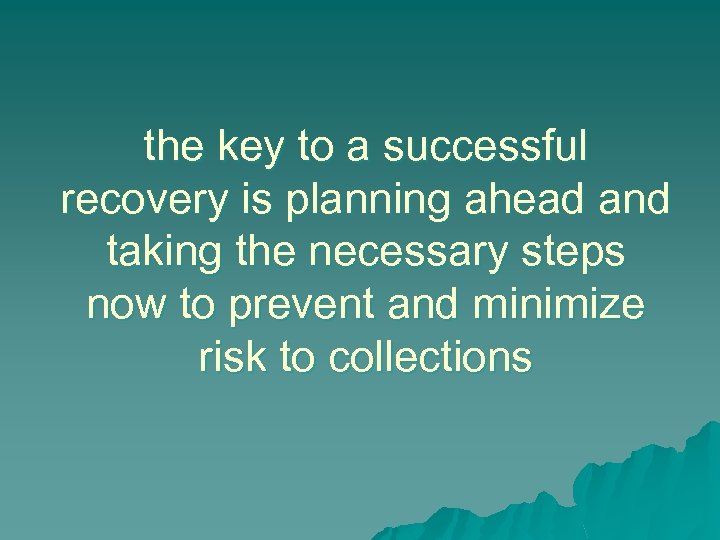 the key to a successful recovery is planning ahead and taking the necessary steps
