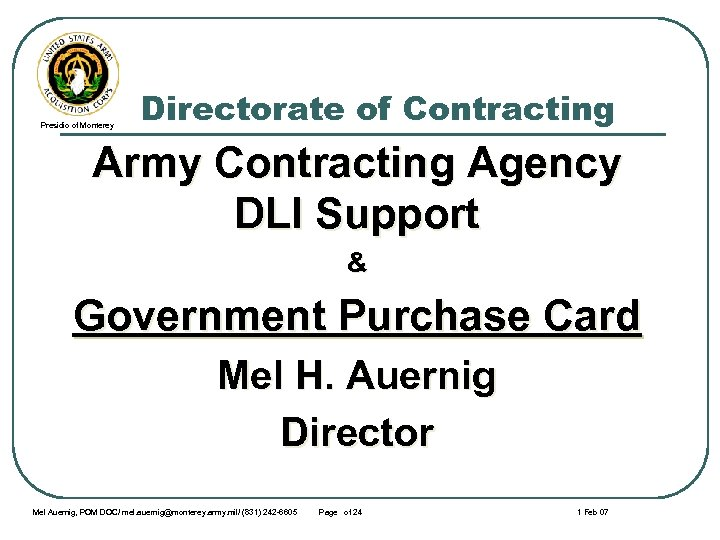 Presidio of Monterey Directorate of Contracting Army Contracting Agency DLI Support & Government Purchase