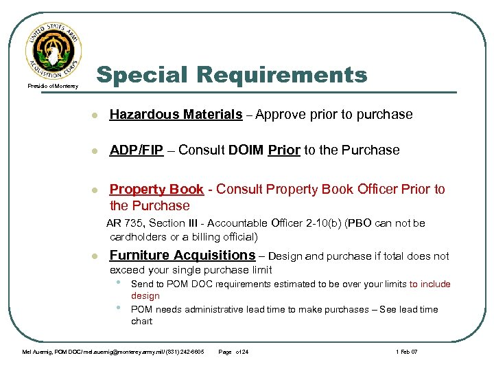Presidio of Monterey Special Requirements l Hazardous Materials – Approve prior to purchase l