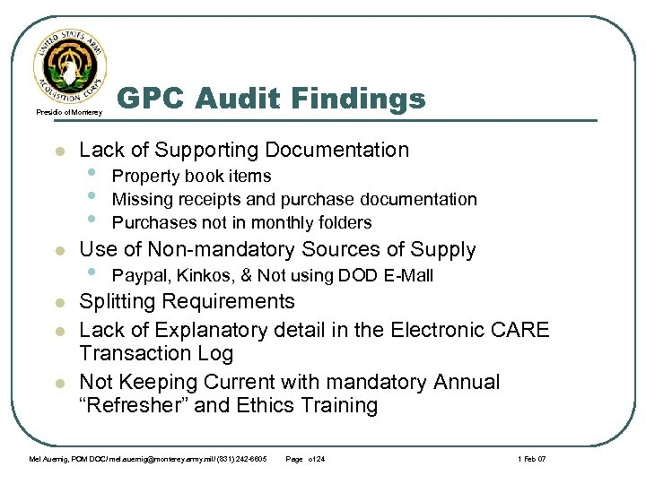 Presidio of Monterey l l l GPC Audit Findings Lack of Supporting Documentation •