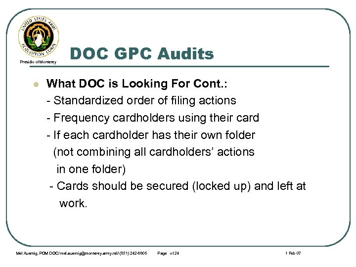 Presidio of Monterey l DOC GPC Audits What DOC is Looking For Cont. :