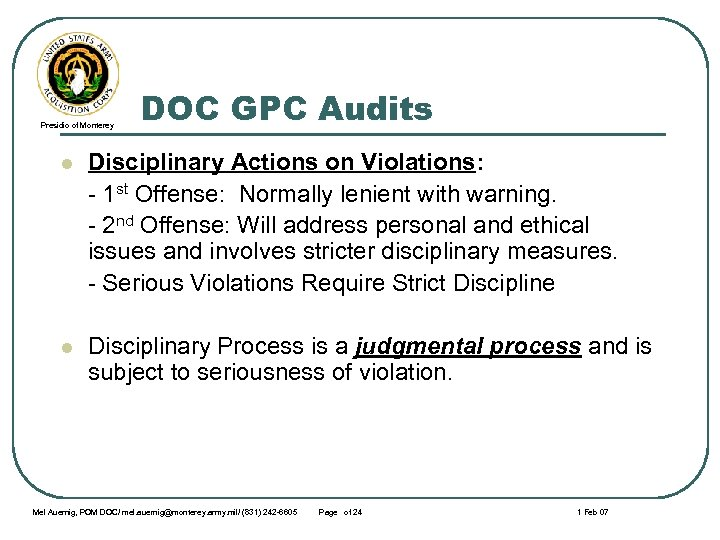Presidio of Monterey DOC GPC Audits l Disciplinary Actions on Violations: - 1 st