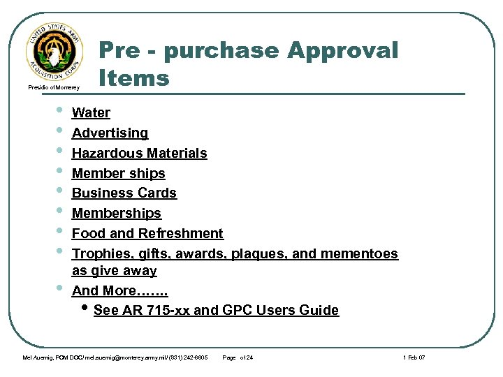 Presidio of Monterey • • • Pre - purchase Approval Items Water Advertising Hazardous