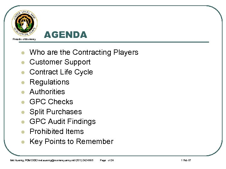 Presidio of Monterey l l l l l AGENDA Who are the Contracting Players