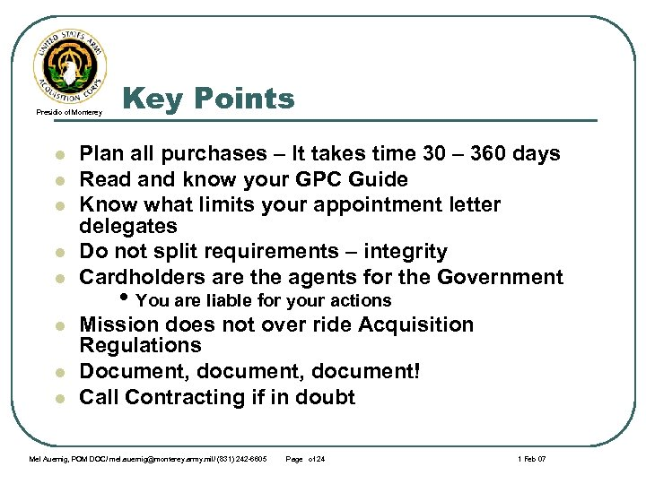 Presidio of Monterey l l l l Key Points Plan all purchases – It