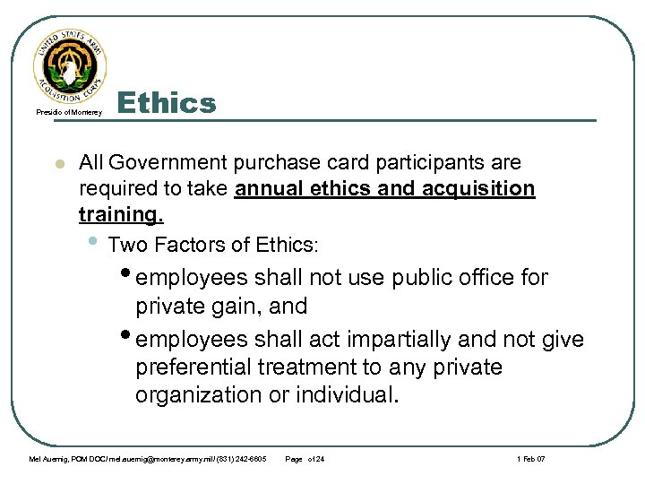 Presidio of Monterey l Ethics All Government purchase card participants are required to take