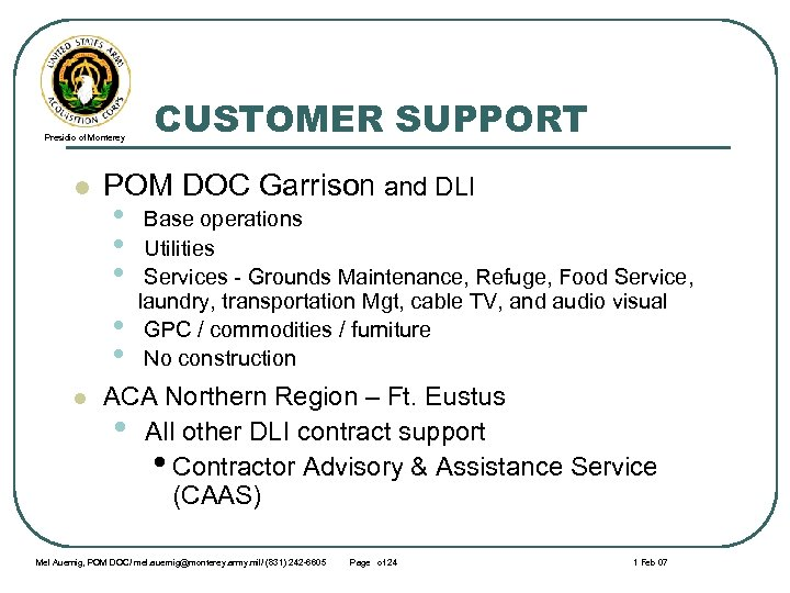 Presidio of Monterey l POM DOC Garrison and DLI • • • l CUSTOMER