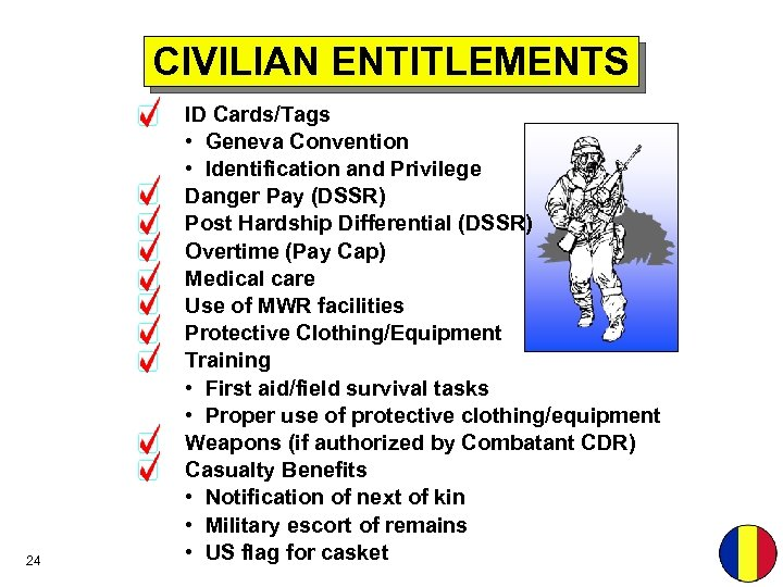 CIVILIAN ENTITLEMENTS 24 ID Cards/Tags • Geneva Convention • Identification and Privilege Danger Pay