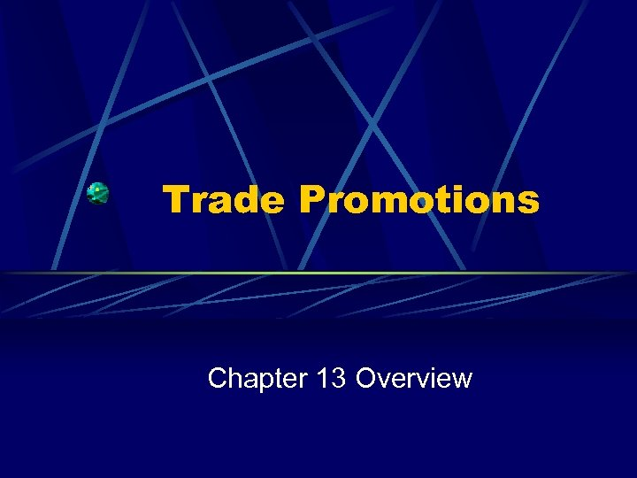 Trade Promotions Chapter 13 Overview