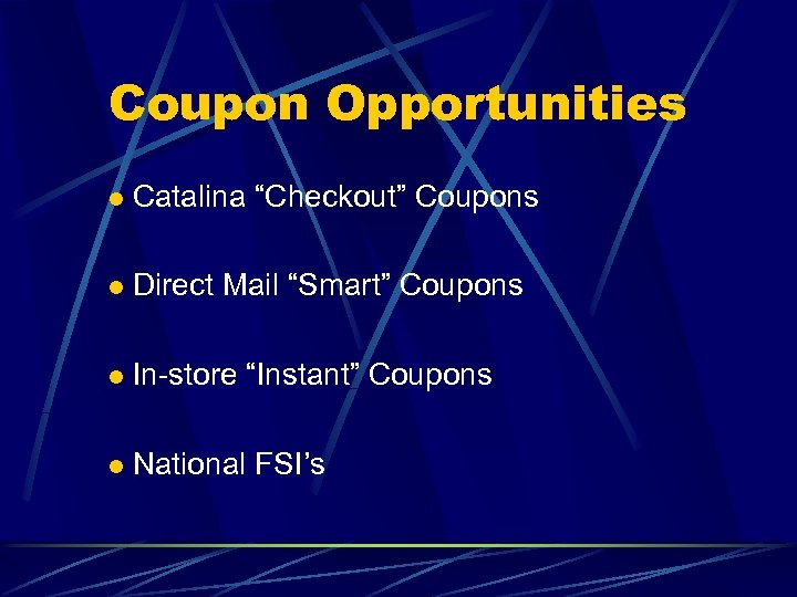 """Coupon Opportunities l Catalina """"Checkout"""" Coupons l Direct Mail """"Smart"""" Coupons l In-store """"Instant"""""""