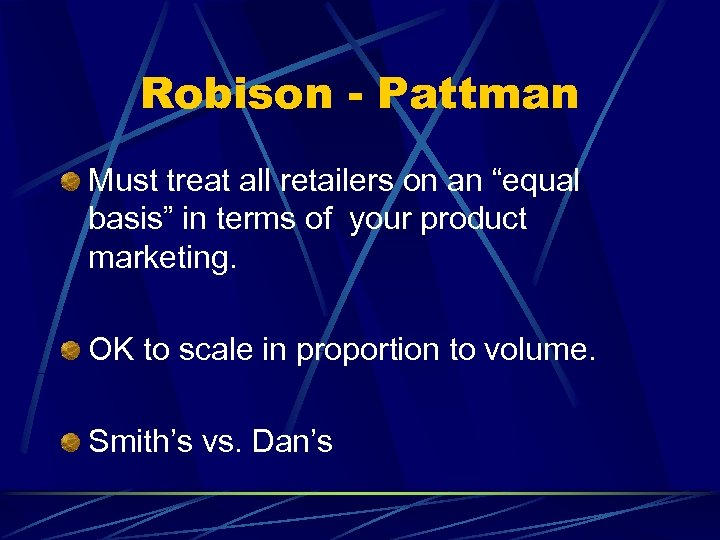 """Robison - Pattman Must treat all retailers on an """"equal basis"""" in terms of"""