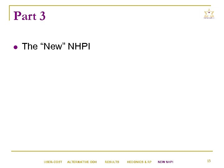 """Part 3 l The """"New"""" NHPI USER-COST ALTERNATIVE OOH RESULTS HEDONICS & RP NEW"""