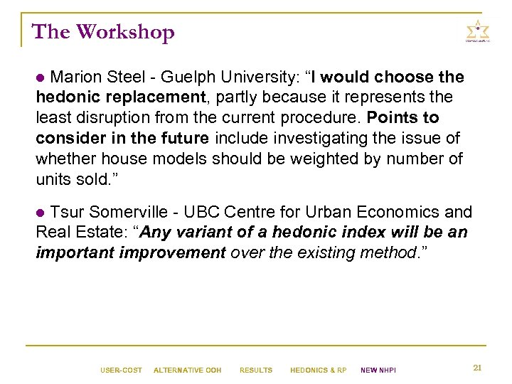 """The Workshop Marion Steel - Guelph University: """"I would choose the hedonic replacement, partly"""