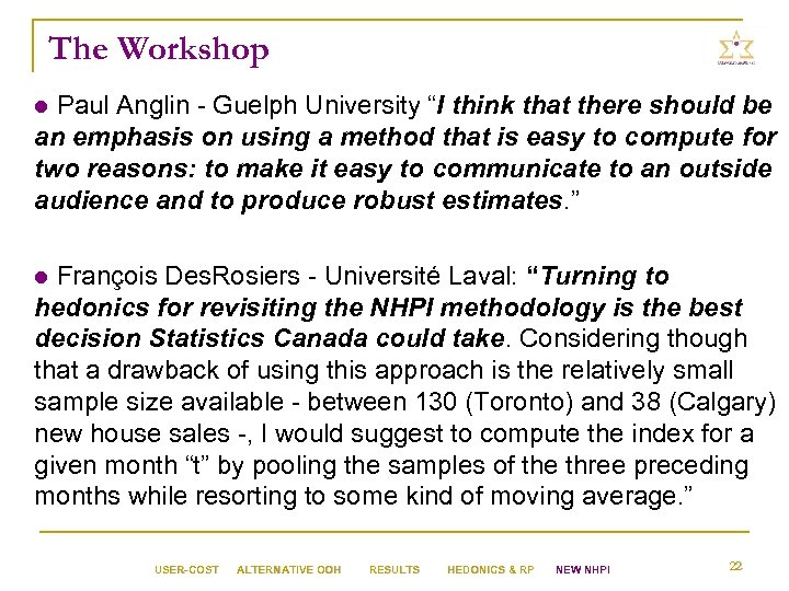 """The Workshop l Paul Anglin - Guelph University """"I think that there should be"""