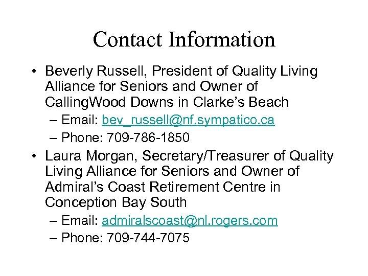Contact Information • Beverly Russell, President of Quality Living Alliance for Seniors and Owner