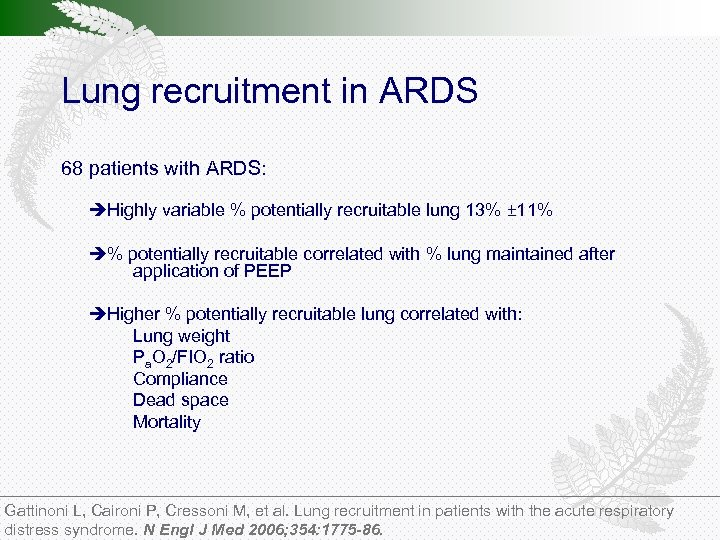 Lung recruitment in ARDS 68 patients with ARDS: Highly variable % potentially recruitable lung