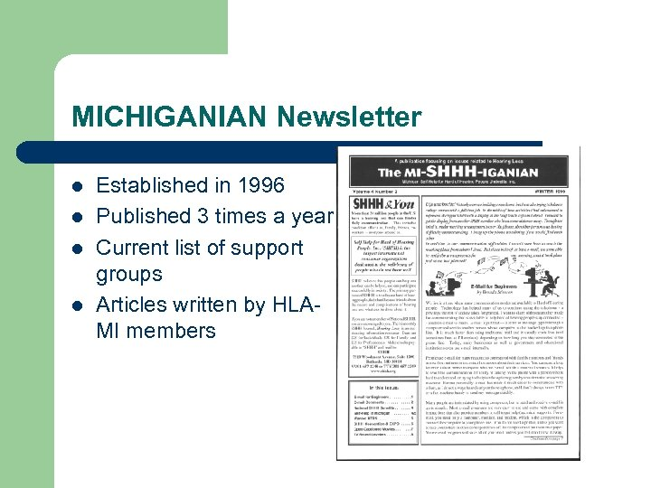 MICHIGANIAN Newsletter l l Established in 1996 Published 3 times a year Current list