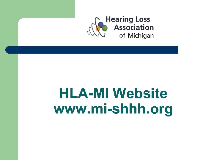 HLA-MI Website www. mi-shhh. org