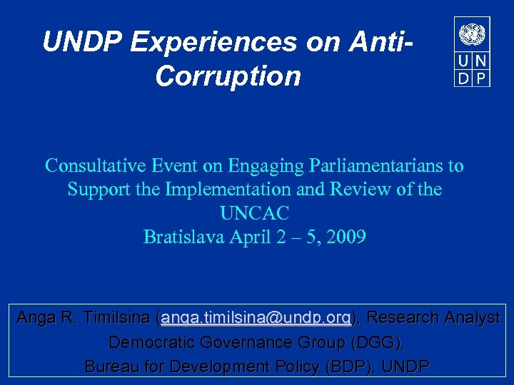 UNDP Experiences on Anti. Corruption Consultative Event on Engaging Parliamentarians to Support the Implementation