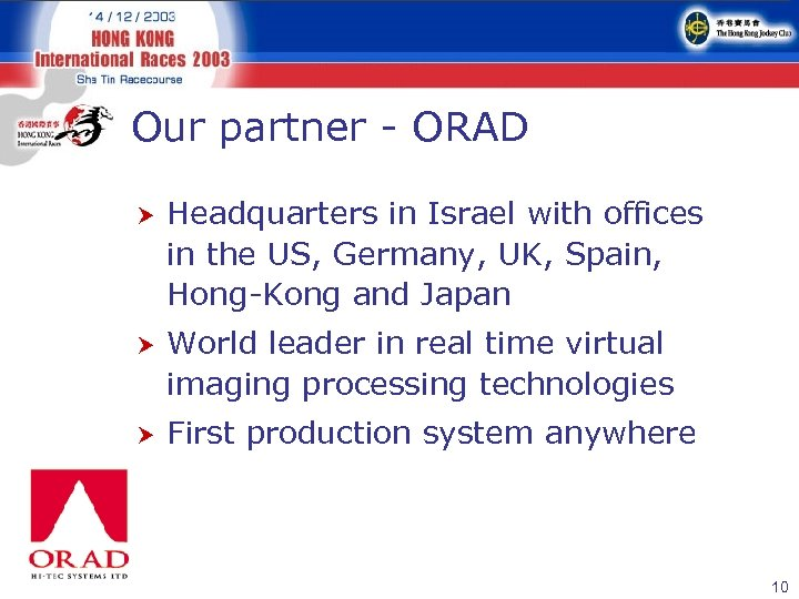 Our partner - ORAD Headquarters in Israel with offices in the US, Germany, UK,