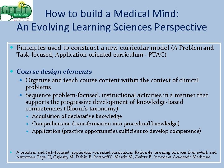 How to build a Medical Mind: An Evolving Learning Sciences Perspective Principles used to