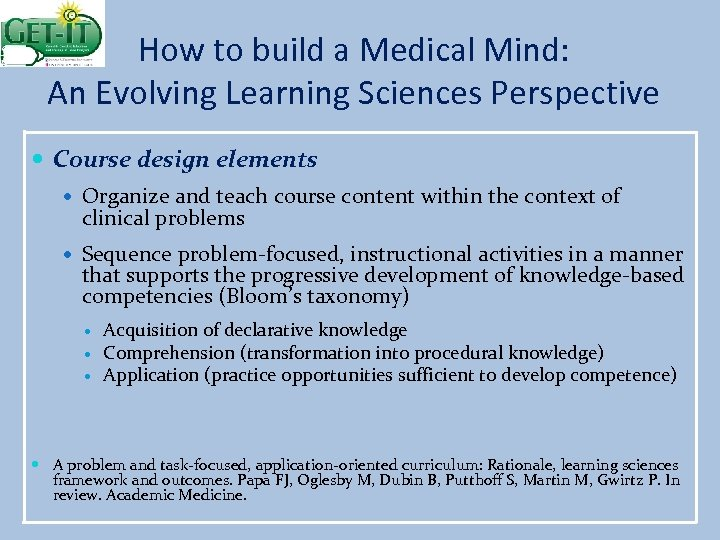 How to build a Medical Mind: An Evolving Learning Sciences Perspective Course design elements