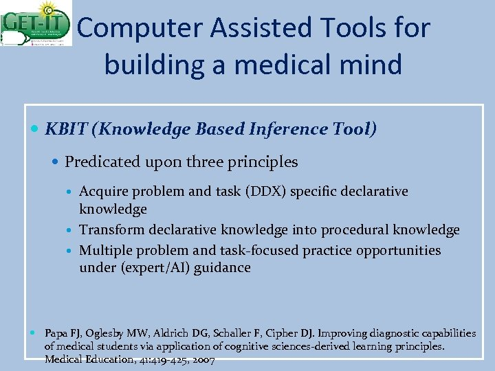 Computer Assisted Tools for building a medical mind KBIT (Knowledge Based Inference Tool) Predicated